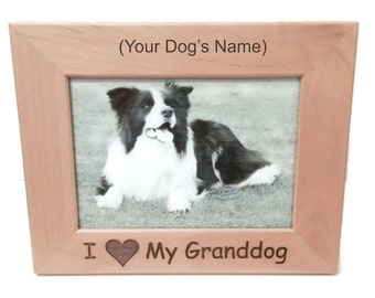 "I Love My Granddog 4"" x 6"" Picture Frame Personalized Photo (Engraved As You Like)"