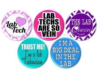 5 Lab Tech Pinback Buttons or Fridge Magnets, Lab Tech Humor, Medical Humor Pins, Medical Lab Pin, Lab Technician Pin, Lab Vet Tech -B1533