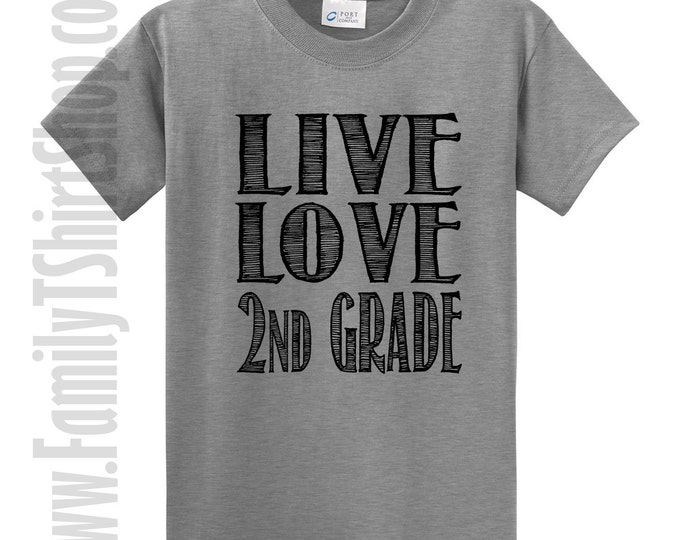 Live Love 2nd Grade T-Shirt