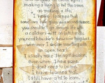 """MAYA Angelou """"I Have Learned""""-Taupe/Cream BeachHouse,Poetry,Sanctuary,WiseWords,DistressedRESINHighGlossFinish on Light hollowwooden cradle."""