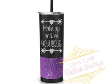 Wake up and be Younique 16 ounce skinny tumbler double walled travel to go cup with straw insulated straw cup Glitter dipped Cups with straw