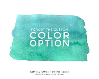 CUSTOM COLOUR Add-on - Forgot to select the custom colour option on the invite page? No worries!
