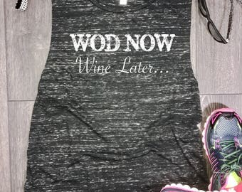 Wod now wine later womens muscle tank, womens gym tank, funny wine tank, wine workout tank, workout tank, gym tank top, funny gym tank