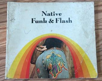 1974 Native Flash & Funk HIPPIE FOLKART CLOTHING Embroidery Art ++ Fashion Book