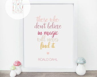 Roald Dahl Quote - Roald Dahl print - Nursery decor - Motivational Art - childrens room decor - baby gifts - Wall Art print - Home decor