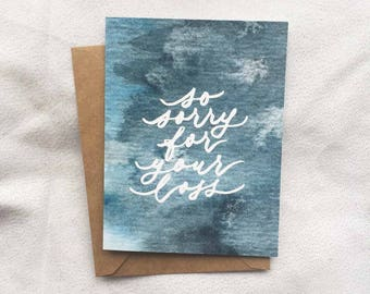 So Sorry For Your Loss - Sympathy / Grief / Mourning / Loss Card