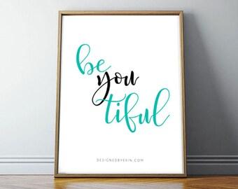 BeYouTiful art print