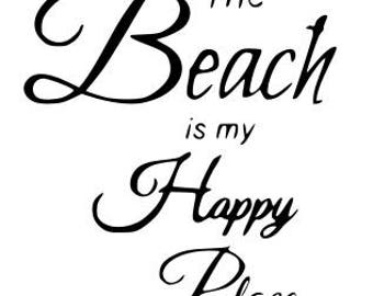 SVG The Beach Is My Happy Place Quote Summer Life Cut File Printable Cricut Silhouette Instant Download