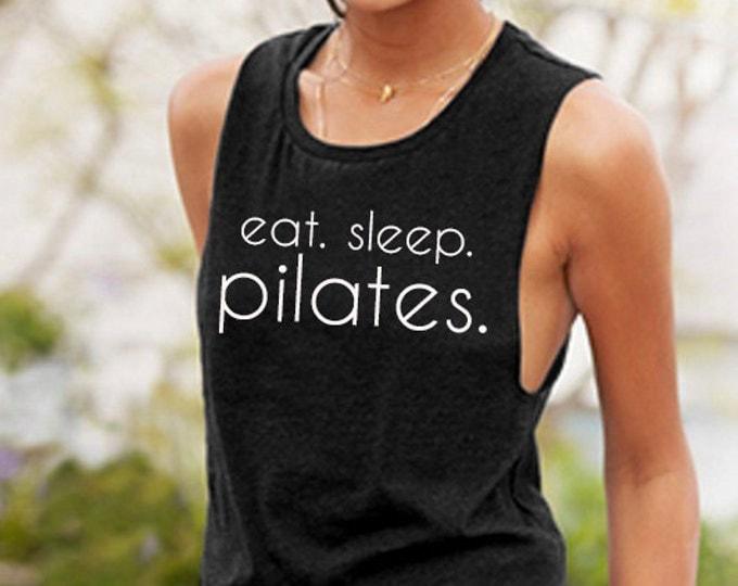 Eat. Sleep. Pilates. Muscle Tee