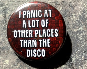 Panic Everywhere Button// Panic!at the disco / pun / pin / introvert / social anxiety / panic attack /