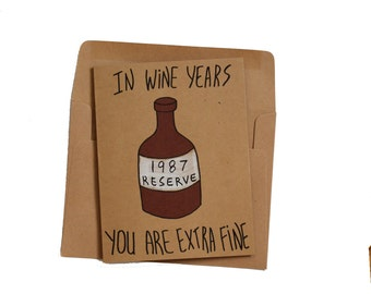 funny 30th birthday card - born in 1987 card - 30th birthday card wine - 30th birthday card wife - 30th birthday card husband - made in 1987