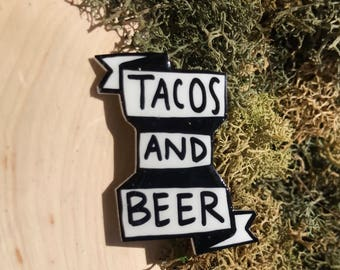 Tacos and Beer Banner Pin