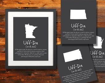 Uff-Da MN, Nd, Sd, Wi State Phrase Poster: Norwegian sayings, Wall Art, Silhoette, Digital, Print, Typography, Artwork - INSTANT DOWNLOAD