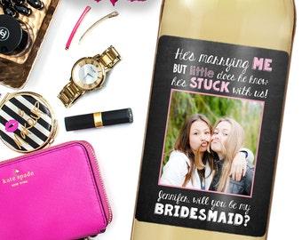 Bridesmaid Proposal - Asking Bridesmaid - Will You Be My Bridesmaid Gift - Custom Bridesmaid Wine Label - Will You Be My Bridesmaid