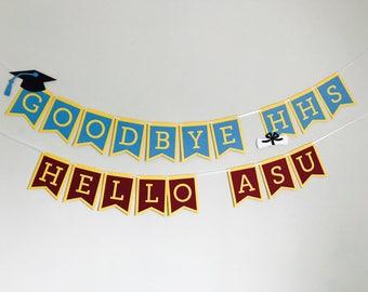 Goodbye High School, Hello College Banner