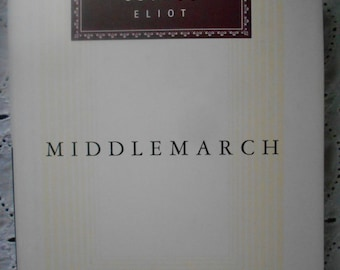 MiddleMarch by George Elliot Everyman's Library, Hardcover 1991. Classic Book,