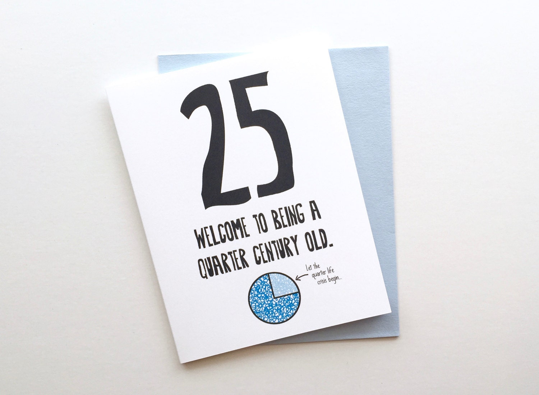Funny Honest 25th Birthday Card 25th Birthday Card – Funny 25th Birthday Cards