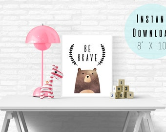"""8"""" x 10"""" Be Brave Boy and Girl Nursery Wall Art Printable - Watercolor Bear - Baby Boy Girl Toddler Room - Kids Wall Art - Instant Download"""