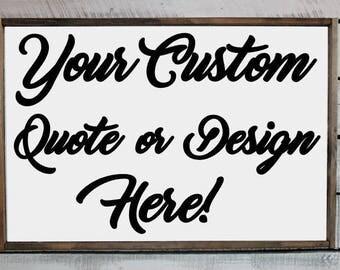 "Wood Sign - Home Decor - Custom Design 19.5"" x 13.5"""