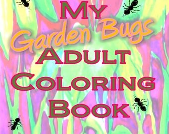 Adult Coloring Book, Printable instant download PDF, Garden Bugs insects and flowers