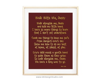 Father's Day Print, Father's Day Gift, Walk With Me Daddy, Footprints Poem, First Father's Day, New Dad Print, New Baby Gift, D67-C14