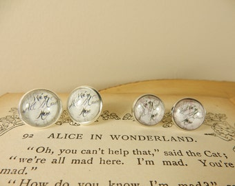 We're All Mad Here Earrings, Alice in Wonderland Studs, Mad Hatter Quote Studs, Silver Plated Earrings, Mad Hatters Tea Party