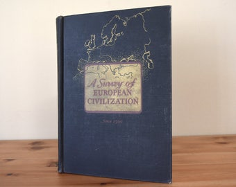 1952 Textbook A Survey of European Civilization Since 1500 Second Edition Houghton Mifflin Company Middle Ages WWI WWII Reference Book