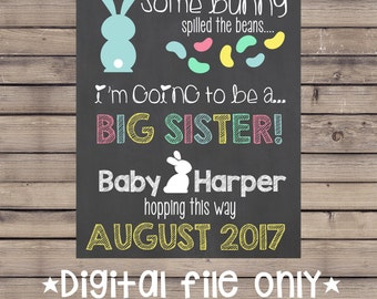 Easter Pregnancy Announcement Chalkboard / Some Bunny Spilled the Beans / Big Sister Easter Reveal / Easter Big Sister Promotion Chalkboard