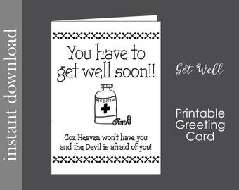 Get Well card, printable get well, funny get well, get well download, snarky get well, printable card, digital download, last minute card