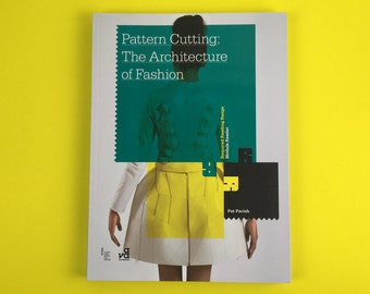 Pattern Cutting - The Architecture of Fashion