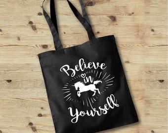 Unicorn Tote Bag, Inspirational Tote Bag, Believe In Yourself Tote Bag, Recycled Tote Bag, Unicorn Bag, Motivational Tote, Unicorn Handbag