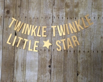 Twinkle Twinkle Little Star Banner-- Twinkle Twinkle Little Star First Birthday-- First Birthday -- Star Banner- Gender Reveal banner