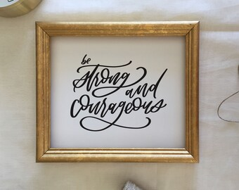 "Handlettered ""Be Strong and Courageous"" Print"