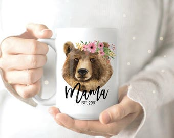 Mama Bear Mug - Mothers Day Gift - Custom Mama Bear Mug - New Mom Gift - Mothers Day Mug - Mug for Mom - Mom Mug - Coffee Mug for Mom