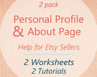 2 Pack: Help for Etsy Shop About Page AND Personal Profile. 2 DIY Brainstorming Worksheets and 2 Tutorials! Etsy Seller Help, Seller Guide