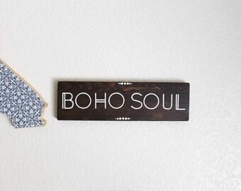Boho Soul Sign- Beachy Bohemian- Bohemian Sign-Boho Soul-Gypsy Soul-Free Spirit