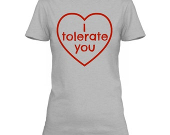 i tolerate you shirt womens valentines day tops valentine clothing women valentines shirt - Valentines Day Shirts Ladies