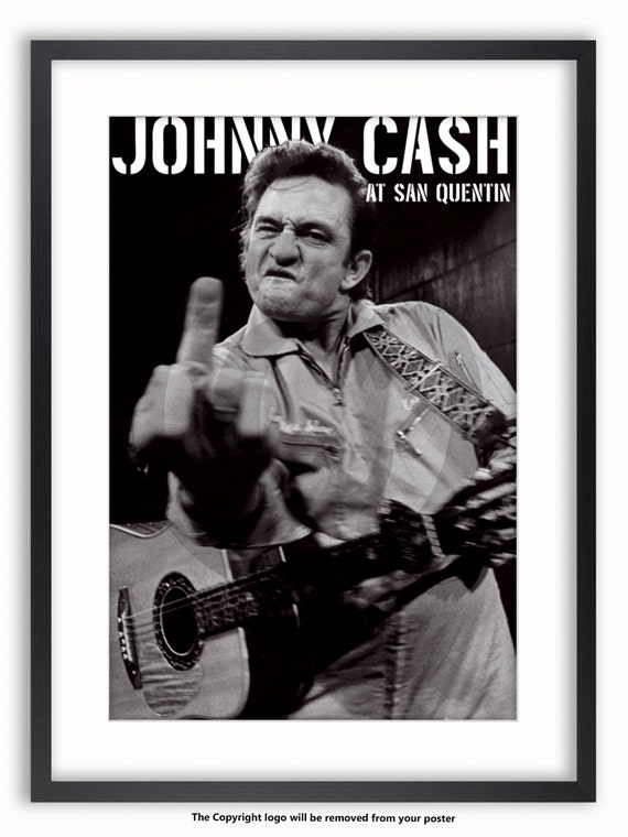 johnny cash at san quentin poster. Black Bedroom Furniture Sets. Home Design Ideas