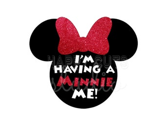 I'm Having a Minnie Me Glitter Bow Minnie Mouse Mom to be Maternity Baby Pregnancy Announcement Disney Iron On Decal Vinyl for Shirt 096
