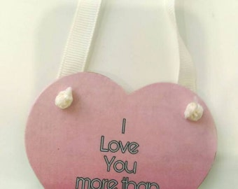 I love you more than chocolate, chocolate hanging heart, Valentine's gift, gift for him, gift for her, fun gift, love gift, pink heart