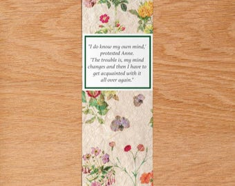 "Bookmark / Anne of the Island by L.M. Montgomery / Literary Book Quote / Vintage Floral Fabric / ""I Do Know My Own Mind"""