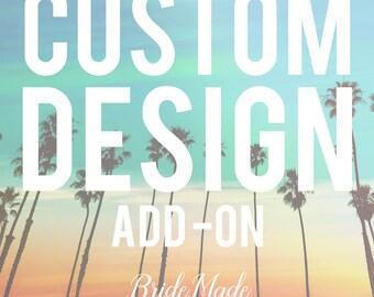 CUSTOM DESIGN - Add On