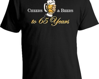 Personalized Birthday Shirt 65th Birthday Gifts For Him Bday Present Custom Age B Day Cheers And Beers To 65 Years Old Mens Tee DAT-825