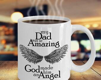 Dad Angel | My Guardian Angel | Guardian Angel Dad | Dad in Heaven | My Dad My Angel | Sympathy Gift Dad | Angel Dad | Angel Wings Mug