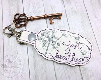 Just Breathe Keychain - Key Fob - Dandelion - Multiple Color Options!