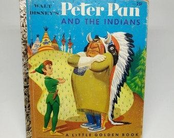 1952 Walt Disney's Peter Pan and The Indians, A Little Golden Book, Vintage Peter Pan