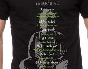 Mens & Womens Buddhism The Eightfold  Path T Shirt Gift for Him Gift for Her Religion T Shirt Buddha Statue Funny Tee Rude Shirt TH136