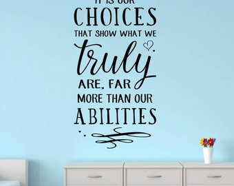 It is our choices...quote - wall vinyl decal, home decor, vinyl sticker, bedroom decor decal, Dumbledore quote