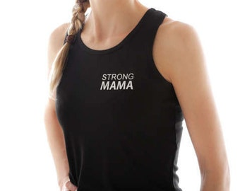 STRONG MAMA - gym vest, mama vest, mom vest, mother vest, mum vest, exercise vest, running vest
