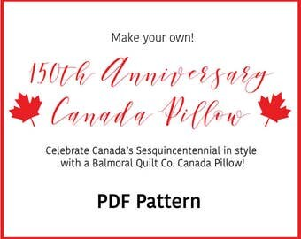 Balmoral Quilt Co - 150th Anniversary Canada Pillow, Digital PDF Pattern, Quilted DIY Pillow Pattern, Sesquicentennial Celebration